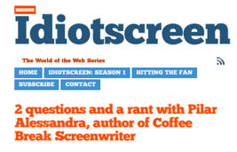 idiotScreen with Pilar - Coffee Break Screenwriter