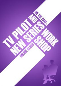 TV Pilot and New Series Workshop - On The Page with Pilar